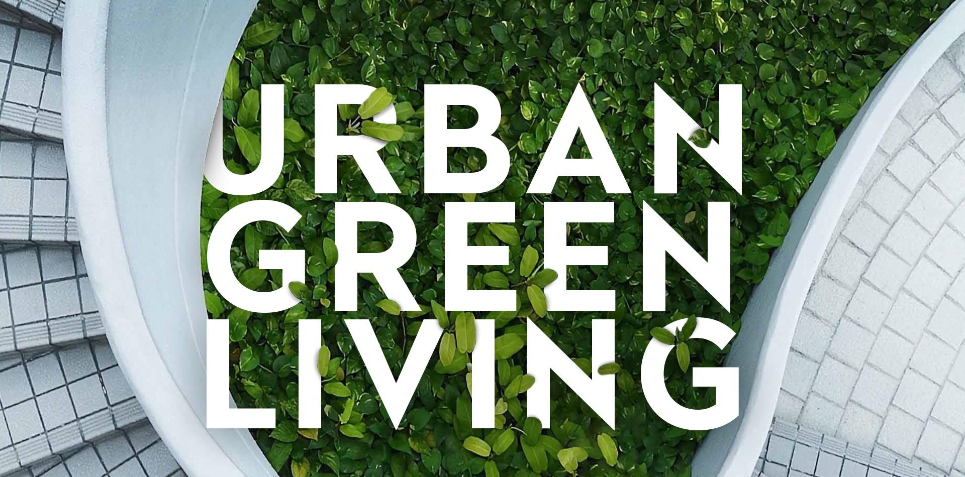 Urban green living